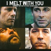 Various Artists: I Melt With You