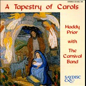 Tapestry of Carols / Maddy Prior With the Carnival Band Sneak's Noyse