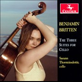 Benjamin Britten: The Three Suites for Solo Cello / Saeunn Thorsteinsdottir, cello