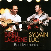 Sylvain Luc/Bir&#233;li Lagr&#232;ne: Best Moments