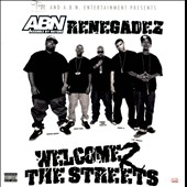 Renegardez: Welcome 2 the Streets [PA]