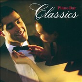 Various Artists: Piano Bar Classics