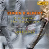 Eugene d'Albert: Die Abreise (The Departure), opera / Lotte Schadle, Ersin Wohlfarth, Willy Ferenz - Koetsier