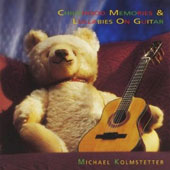 Michael Kolmstetter: Childhood Memories & Lullabies on Guitar *