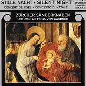 Silent Night / Alphons von Aarburg, Z&uuml;rcher S&auml;ngerknaben
