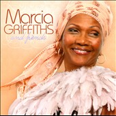 Marcia Griffiths: Marcia Griffiths and Friends