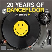 Smiley: 20 Years of Dancefloor