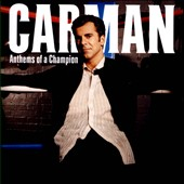 Carman: Anthems Of A Champion