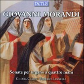 Giovanni Morandi: Sonatas for Organ Four Hands / Chiara Cassin: organ; Federica Iannella: organ