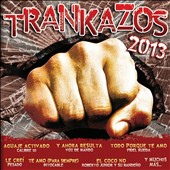 Various Artists: Trankazos 2013
