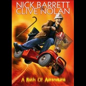 Nick Barrett/Clive Nolan: A Rush of Adrenaline