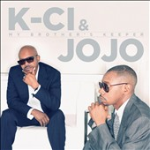 K-Ci & JoJo: My Brother's Keeper