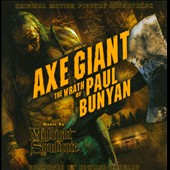 Axe Giant: The Wrath of Paul Bunyan [Original Motion Picture Soundtrack]