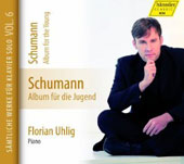 Robert Schumann, complete works for piano solo, vol. 6: Album for the Young / Florian Uhlig