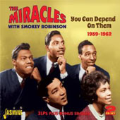 Smokey Robinson & the Miracles: You Can Depend on Them: 1959-1962