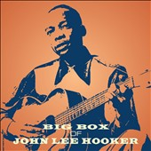 John Lee Hooker: Big Box of John Lee Hooker [Box]