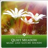 Tom Hambleton: Quiet Meadow: Music And Nature Sounds
