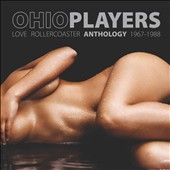 Ohio Players: Love Rollercoaster: Anthology 1967-1988 *