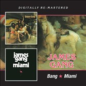 James Gang: Bang/Miami *