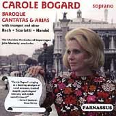 Baroque Cantatas & Arias / Bogard, Moriarty, Copenhagen CO