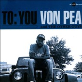 Von Pea/The Other Guys: To: You
