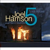 Joel Harrison (Guitar)/Joel Harrison 5: Spirit House [Digipak] *