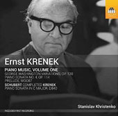 Ernst Krenek (1900-92): Piano Music, Vol. 1 - Sonata No. 4; George Washington Variations, Op. 120; Schubert completed by Krenek: Sonata D840 / Stanislav Khristenko, piano