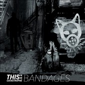This is a Catastrophe: Bandages