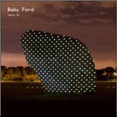 Baby Ford: Fabric 85 *