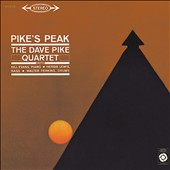 Dave Pike/The Dave Pike Quartet: Pike's Peak