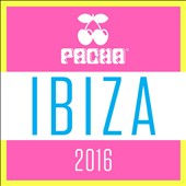 Various Artists: Pacha Ibiza 2016 [Blister]