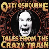 Ozzy Osbourne: Tales From the Crazy Train *