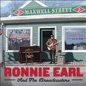Ronnie Earl/Ronnie Earl & the Broadcasters: Maxwell Street *