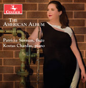 The American Album - music for flute & piano by Daniel Dorff, Lukas Foss, Chapman Welch and Aaron Copland / Patricia Surman, flute; Kostas Chardas, piano