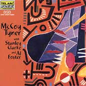 McCoy Tyner: McCoy Tyner with Stanley Clarke and Al Foster