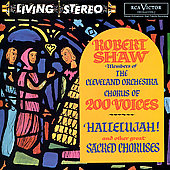 Hallelujah! - Sacred Choruses / Robert Shaw, Cleveland