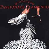 Various Artists: Voyager Series: Passionate Flamenco