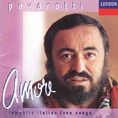 Amore - Romantic Italian Love Songs / Pavarotti
