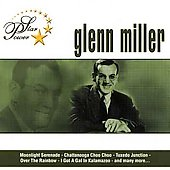 Glenn Miller: Star Power: Glenn Miller
