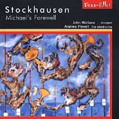 Stockhausen: Michael's Farewell, etc / Wallace, Powell