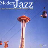 Various Artists: Modern Jazz: A Collection of Seattle's Finest Jazz