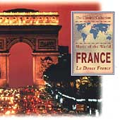 Music of the World - France - La Douce France