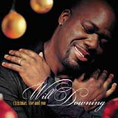 Will Downing: Christmas, Love and You