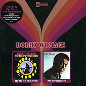 Bobby Womack: Fly Me to the Moon/My Prescription