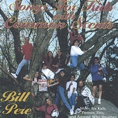 Bill Pere: Songs for Kids With Common Scents