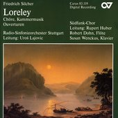 F. Silcher: Choruses, Chamber Music, Overtures / Lajovic