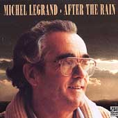 Michel Legrand: After the Rain