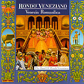 Rondo Veneziano: Venezia Romantica
