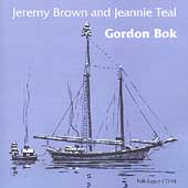 Gordon Bok: Jeremy Brown & Jeannie Teal [Remaster]