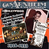 Gus Arnheim/Gus Arnheim & His Orchestra: In Hollywood *